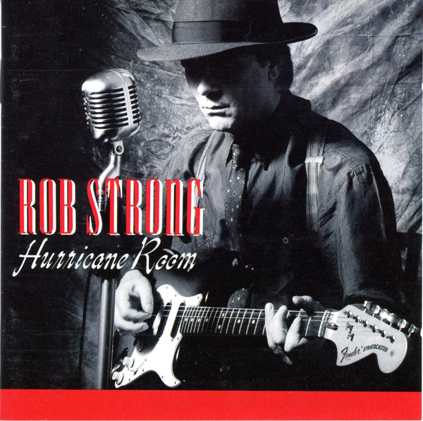 Rob Strong: Hurricane Room