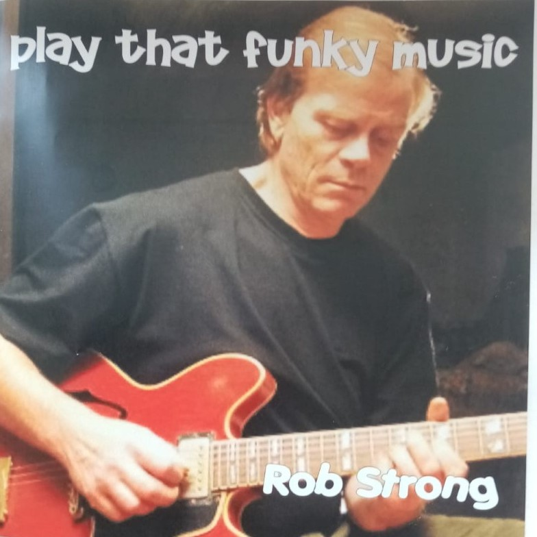 Rob Strong: Play That Funky Music